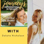 Journeys Unconventional With Dakota Nicolson
